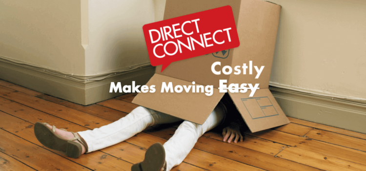 Is DirectConnect really 'free' for Moving Home? How I was Duped by the Agent.
